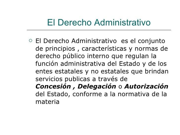El derecho administrativo y su relación con las Slide 2