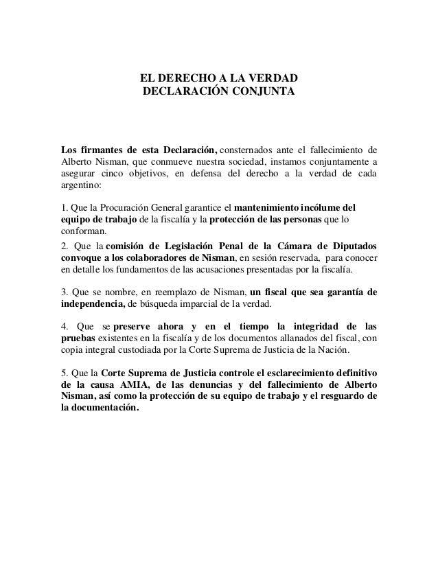 EL DERECHO A LA VERDAD DECLARACIÓN CONJUNTA Los firmantes de esta Declaración, consternados ante el fallecimiento de Alber...