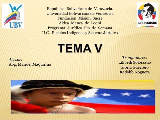 República Bolivariana de Venezuela. Universidad Bolivariana de Venezuela Fundación Misión Sucre Aldea Menca de Leoni Progr...