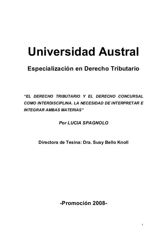 """1 Universidad Austral Especialización en Derecho Tributario """"EL DERECHO TRIBUTARIO Y EL DERECHO CONCURSAL COMO INTERDISCIP..."""