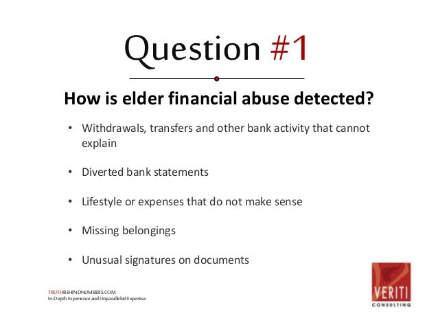 Elder Financial Abuse: Are Your Loved Ones At Risk? Slide 2