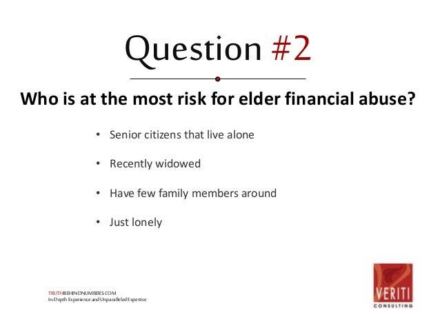 Elder Financial Abuse: Are Your Loved Ones At Risk? Slide 3