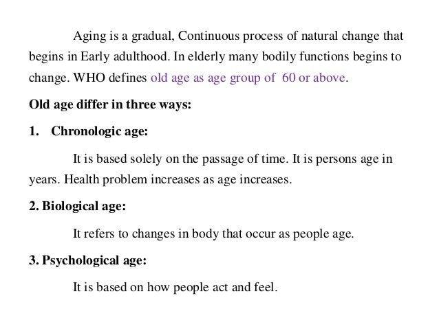 ageing physical and psychological changes There are many changes occurring at age 40 that are cause for  for the  impending physical and emotional changes by making healthier.