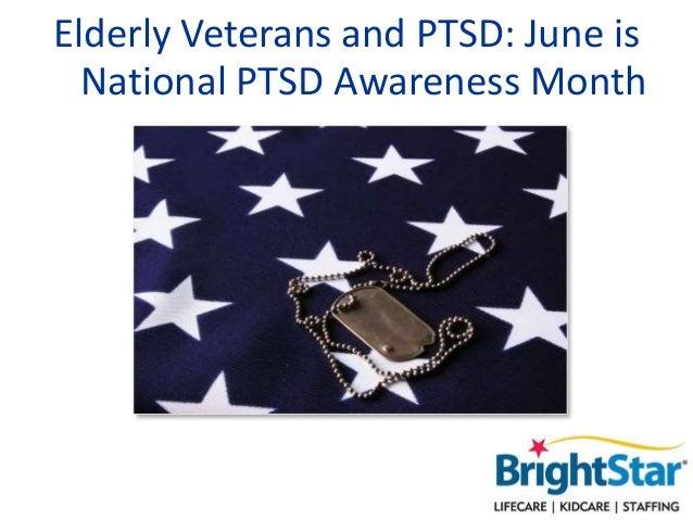 Elderly Veterans and PTSD: June is National PTSD Awareness Month