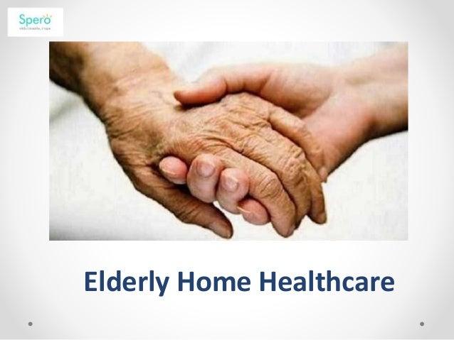 Elderly Home Healthcare