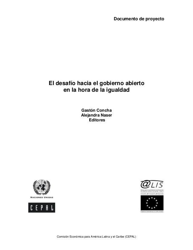 Documento de proyecto Comisión Económica para América Latina y el Caribe (CEPAL) El desafío hacia el gobierno abierto en l...