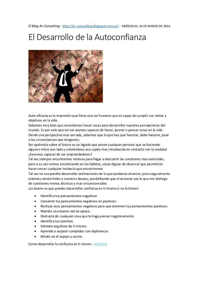 El Blog Ar-Consulting - http://ar-consulting.blogspot.com.ar/ - MIÉRCOLES, 16 DE MARZO DE 2016 El Desarrollo de la Autocon...