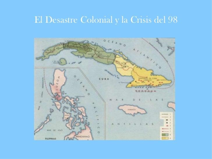 El Desastre Colonial y la Crisis del 98