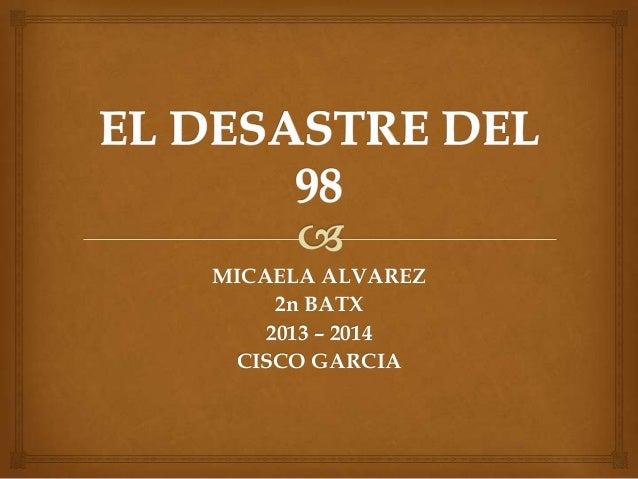 MICAELA ALVAREZ 2n BATX 2013 – 2014 CISCO GARCIA