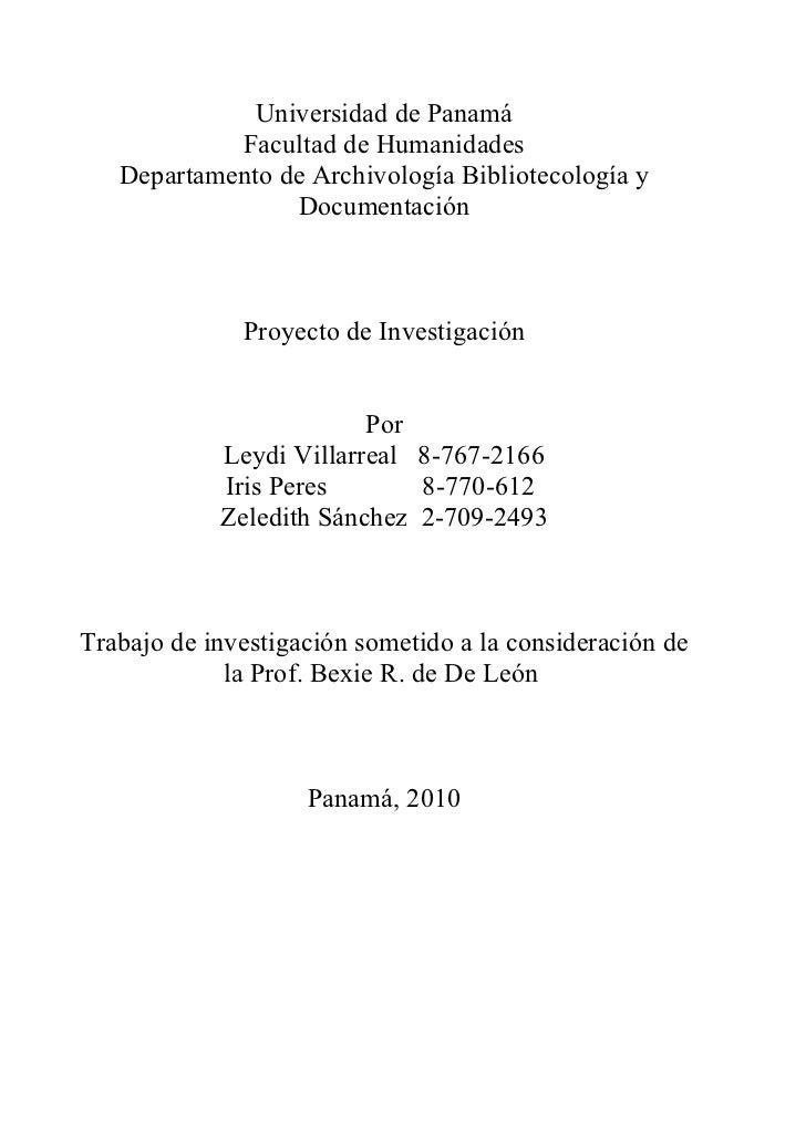 Universidad de Panamá            Facultad de Humanidades   Departamento de Archivología Bibliotecología y                 ...