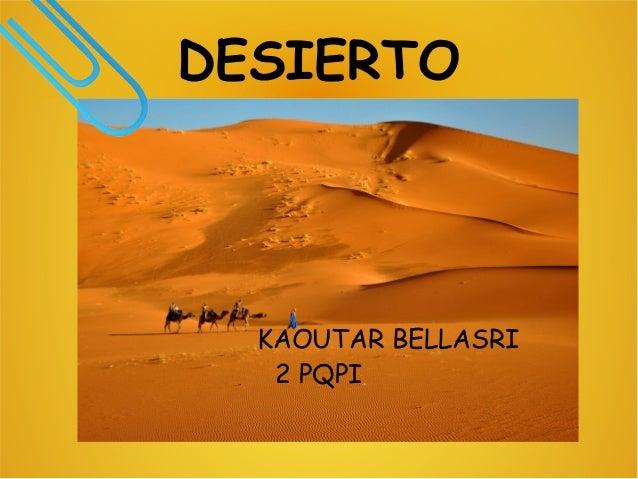 DESIERTO KAOUTAR BELLASRI 2 PQPI