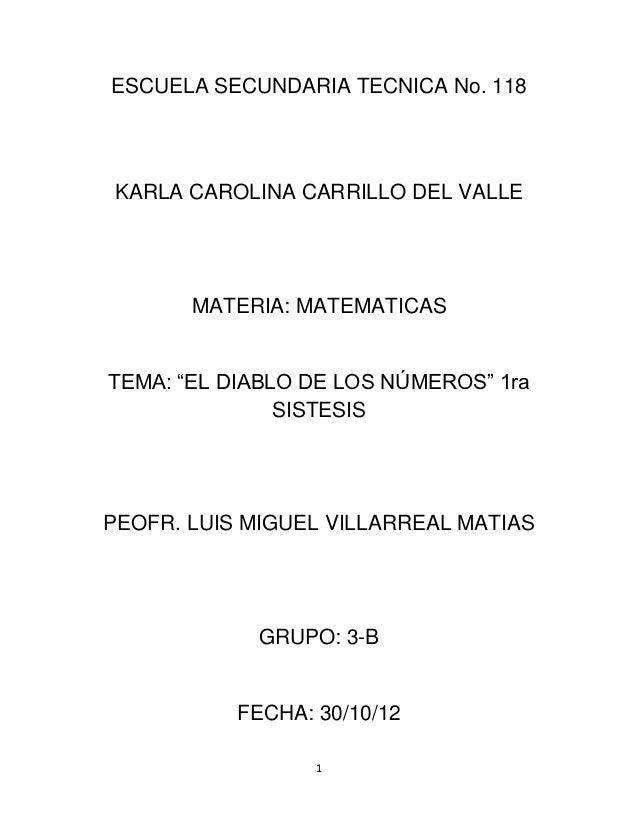 """ESCUELA SECUNDARIA TECNICA No. 118KARLA CAROLINA CARRILLO DEL VALLE       MATERIA: MATEMATICASTEMA: """"EL DIABLO DE LOS NÚME..."""