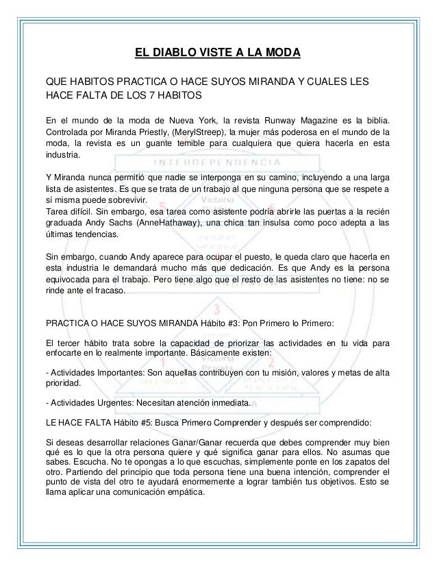 EL DIABLO VISTE A LA MODA QUE HABITOS PRACTICA O HACE SUYOS MIRANDA Y CUALES LES HACE FALTA DE LOS 7 HABITOS En el mundo d...