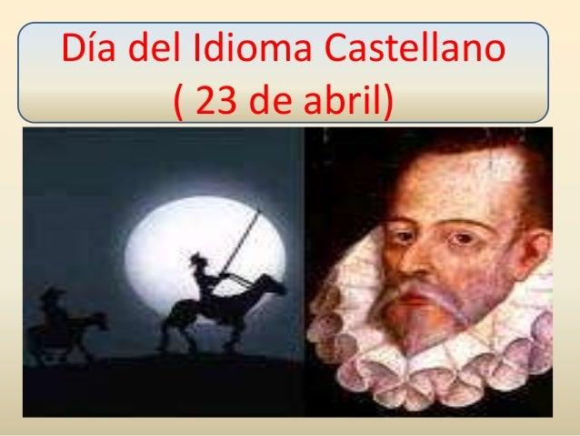 El dia del idioma castellano