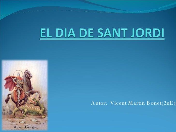 Autor:  Vicent Martín Bonet(2nE)