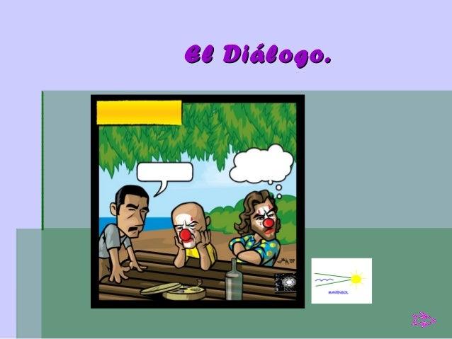 El Diálogo.