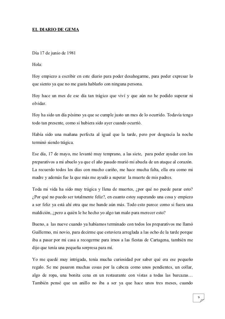 EL DIARIO DE GEMADía 17 de junio de 1981Hola:Hoy empiezo a escribir en este diario para poder desahogarme, para poder expr...