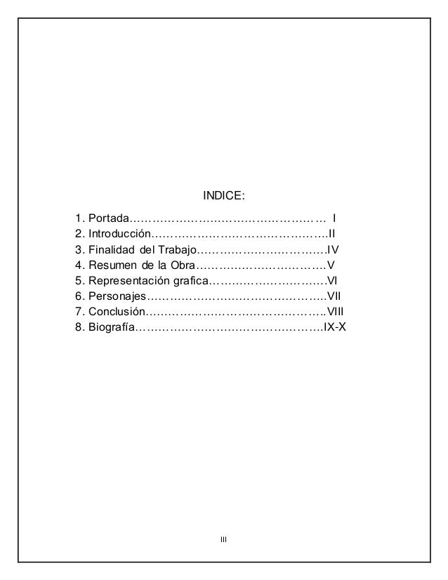 III INDICE: 1. Portada…………………………………………… I 2. Introducción……………………………………….II 3. Finalidad del Trabajo…………………………….IV 4. Resu...