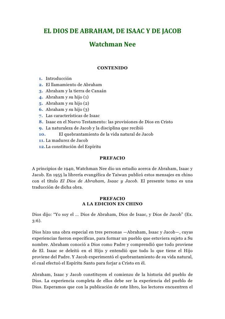 EL DIOS DE ABRAHAM, DE ISAAC Y DE JACOB                            Watchman Nee                                CONTENIDO  ...