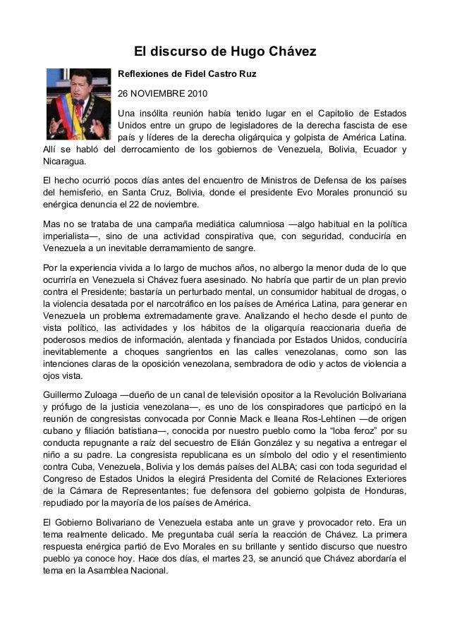 El discurso de Hugo Chávez Reflexiones de Fidel Castro Ruz 26 NOVIEMBRE 2010 Una insólita reunión había tenido lugar en el...