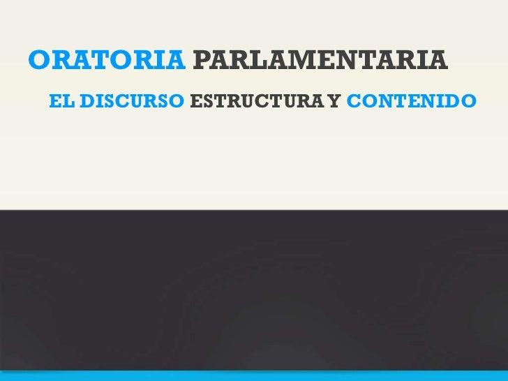 El discurso (estructura y contenido)