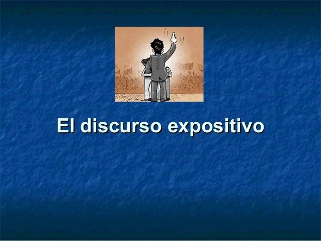 El discurso expositivoEl discurso expositivo