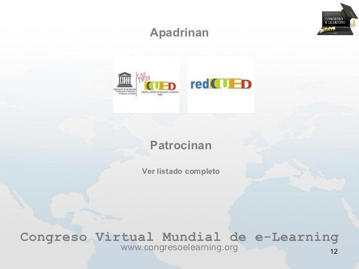 Apadrinan                  Patrocinan                Ver listado completoCongreso Virtual Mundial de e-Learning           ...
