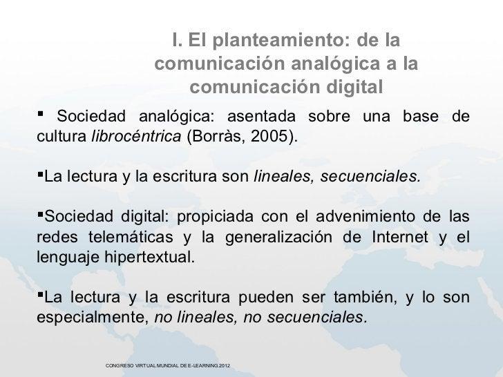 I. El planteamiento: de la                         comunicación analógica a la                              comunicación d...