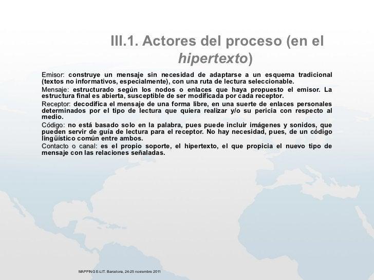 III.1. Actores del proceso (en el                                        hipertexto)Emisor: construye un mensaje sin neces...