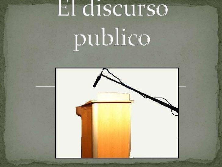 El discurso publico<br />