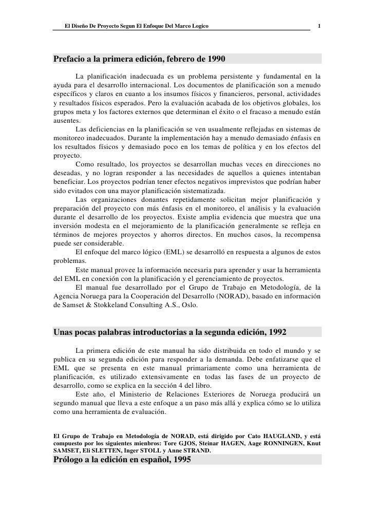 El Diseño De Proyecto Segun El Enfoque Del Marco Logico                              1     Prefacio a la primera edición, ...
