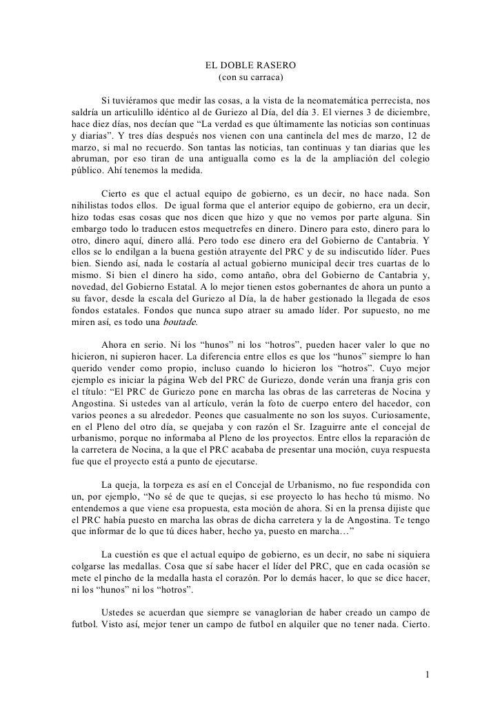 ELDOBLERASERO                                        (consucarraca)         Situviéramosquemedirlascosas,ala...