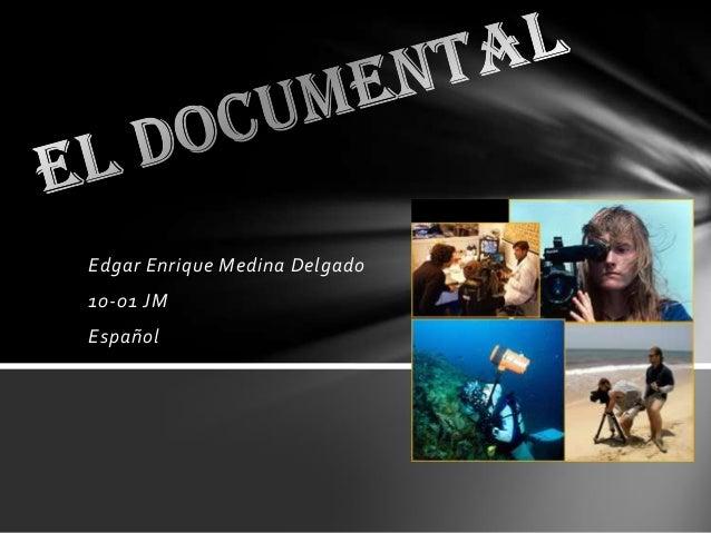 Edgar Enrique Medina Delgado 10-01 JM Español