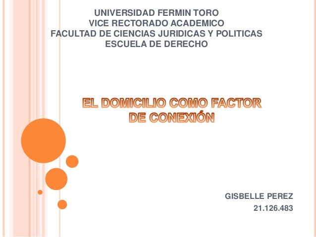 UNIVERSIDAD FERMIN TORO  VICE RECTORADO ACADEMICO  FACULTAD DE CIENCIAS JURIDICAS Y POLITICAS  ESCUELA DE DERECHO  GISBELL...