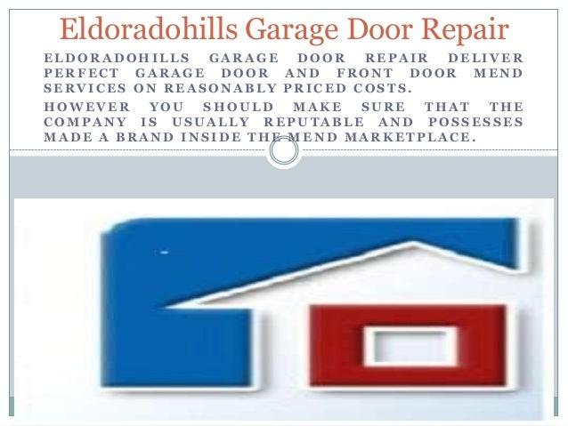 El Dorado Hills Garage Door Repair. Eldoradohills Garage Door  RepairELDORADOHILLS GARAGE DOOR REPAIR DELIVERPERFECT GARAGE DOOR AND FRONT  DOOR MENDSERVI.