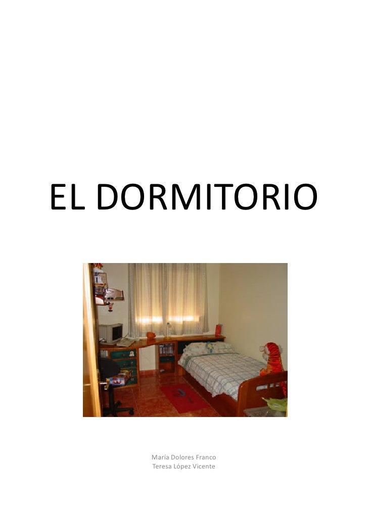 El dormitorio en lse for El dormitorio
