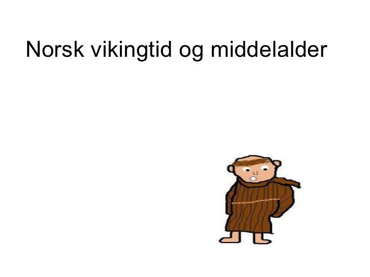 Norsk vikingtid og middelalder
