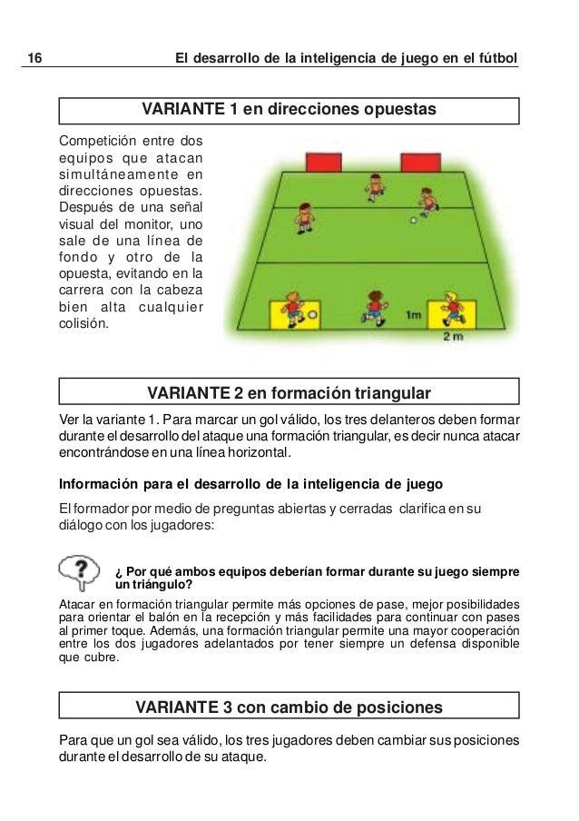 17El desarrollo de la inteligencia de juego en el fútbolVARIANTE 4 con recepciones del balón en carreraValen las reglas de...