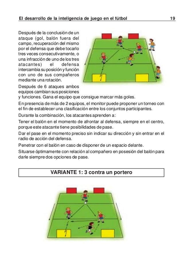 20 El desarrollo de la inteligencia de juego en el fútbolInformación para el desarrollo de la inteligencia de juego¿Quién ...