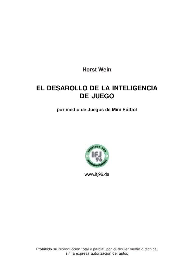 3El desarrollo de la inteligencia de juego en el fútbolÍndiceEL DESAROLLO DE LA INTELIGENCIA DE JUEGO EN EL FÚTBOL 4¿QUE S...