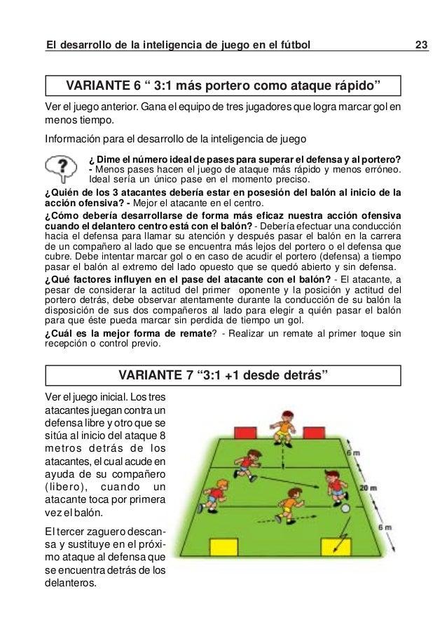 """24 El desarrollo de la inteligencia de juego en el fútbol""""Sin duda es importante tener el balón, pero más importante essab..."""