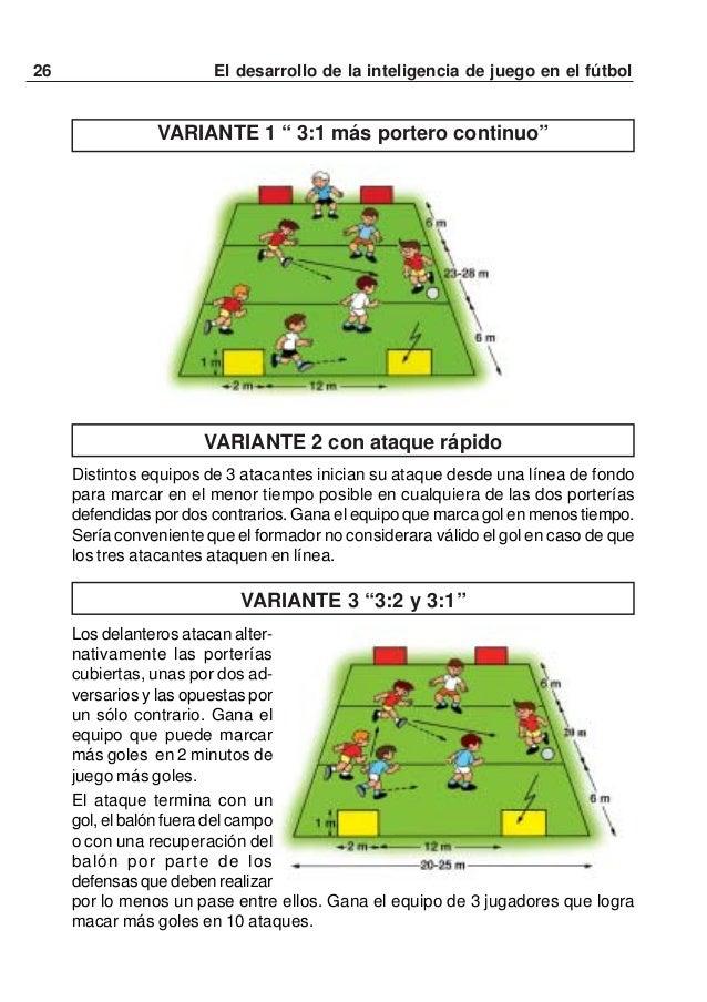 """27El desarrollo de la inteligencia de juego en el fútbolVARIANTE 4 """" 3:2 continuo""""Ver también el primer juego 3:2. Después..."""