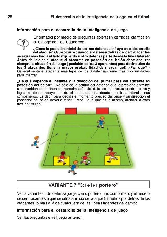 """29El desarrollo de la inteligencia de juego en el fútbolVARIANTE 8: """" Buscando una situación 2:1 en el 3:3a cualquier port..."""