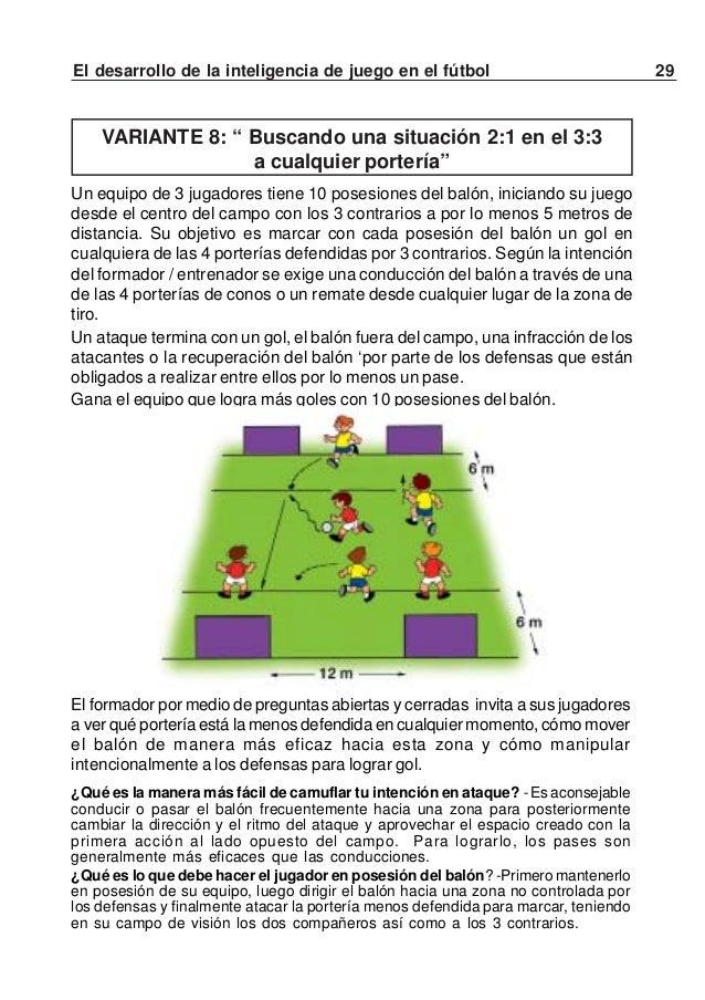 30 El desarrollo de la inteligencia de juego en el fútbolTEST DE LA CAPACIDAD DE JUEGO EN ELCAMPO DE MINI FÚTBOL ENTRE 6 J...