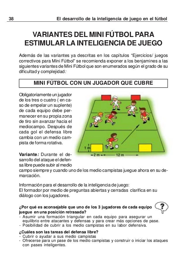 39El desarrollo de la inteligencia de juego en el fútbolCONDUCIR A TRAVÉS DE UNA DE LAS DOS PORTERÍASDE CONOSVer las regla...