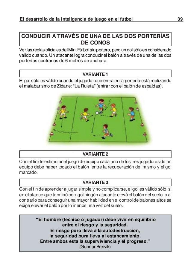 """40 El desarrollo de la inteligencia de juego en el fútbolVARIANTE 4Con el fin de """"mantener el equipo compacto"""" (poca dista..."""