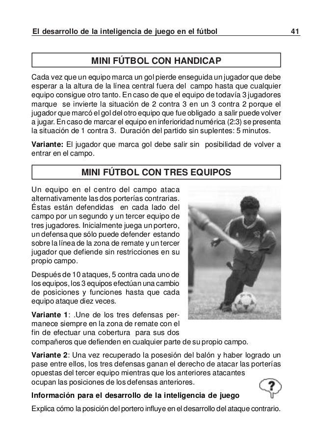 """42 El desarrollo de la inteligencia de juego en el fútbolTRES VECES """"1 CONTRA 1""""Cada jugador de un equipo se enfrenta a ot..."""