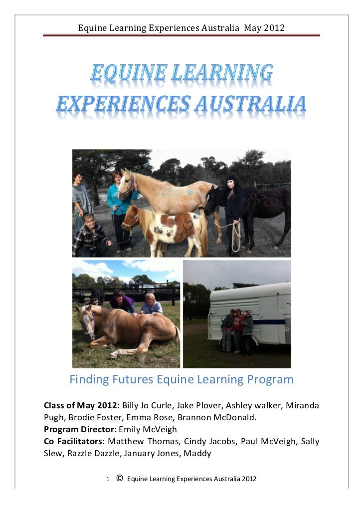 Equine	  Learning	  Experiences	  Australia	  	  May	  2012	  	                                                           ...