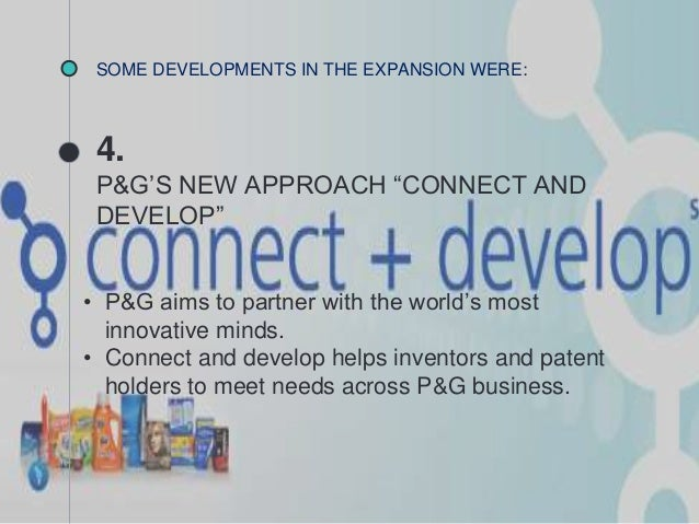 corporate new ventures at procter gamble connect and develop Procter & gamble 2 p&g has directed its search outward operated one of the greatest research and development operations in corporate history p&gs new strategy, connect and develop.