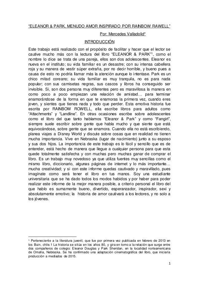 """1 """"ELEANOR & PARK, MENUDO AMOR INSPIRADO POR RAINBOW RAWELL"""" Por: Mercedes Valladolid* INTRODUCCIÓN Este trabajo está real..."""